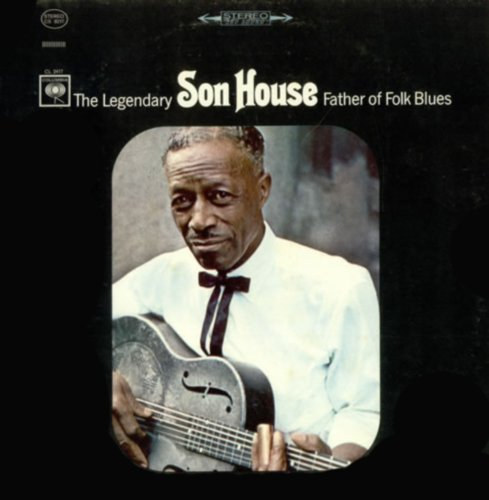 Son House Father Of Folk Blues Lp