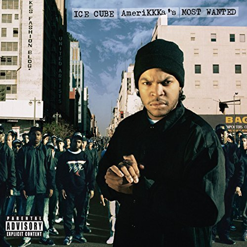 Ice Cube Amerikkka's Most Wanted Explicit Version Amerikkka's Most Wanted