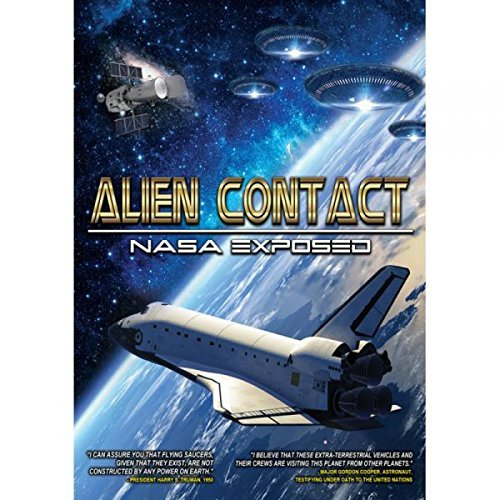 Alien Contact Nasa Exposed Alien Contact Nasa Exposed Alien Contact Nasa Exposed