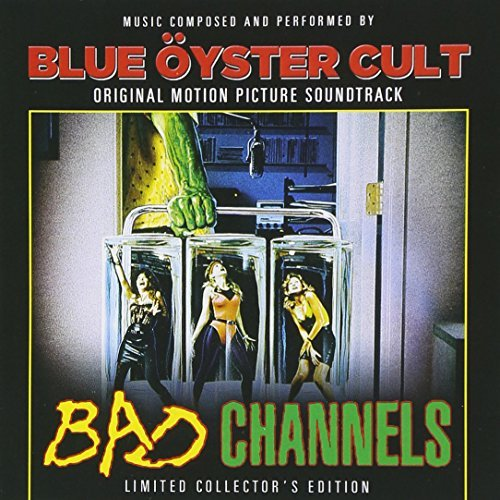 Blue Öyster Cult Bad Channels