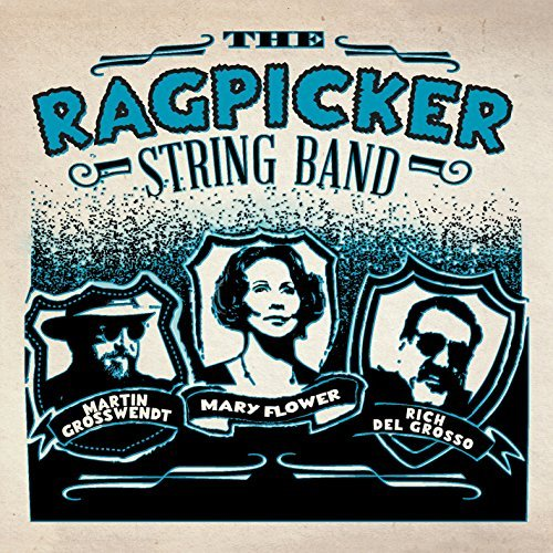 Ragpicker String Band Ragpicker String Band Ragpicker String Band