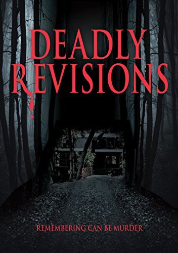 Deadly Revisions Deadly Revisions Deadly Revisions