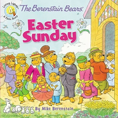 Mike Berenstain The Berenstain Bears' Easter Sunday
