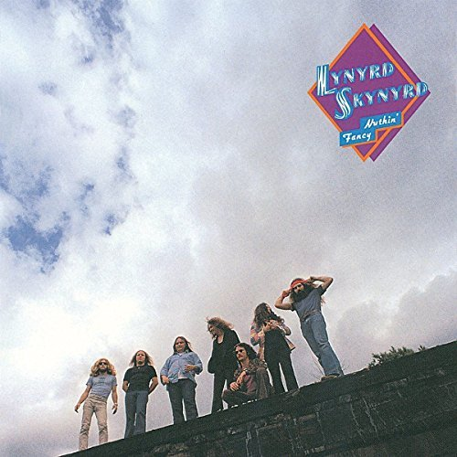 Lynyrd Skynyrd Nuthin Fancy Nuthin Fancy