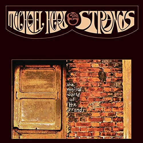 Michael Head & The Strands The Magical World Of The Strands Magical World Of The Strands