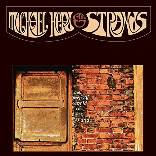 Michael Head & The Strands The Magical World Of The Strands