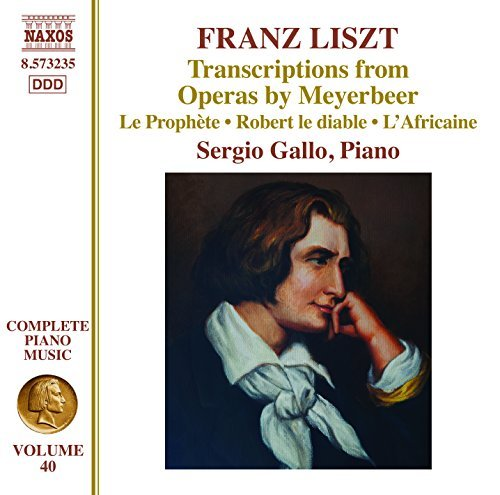 Sergio Liszt Gallo Transcriptions From Operas By