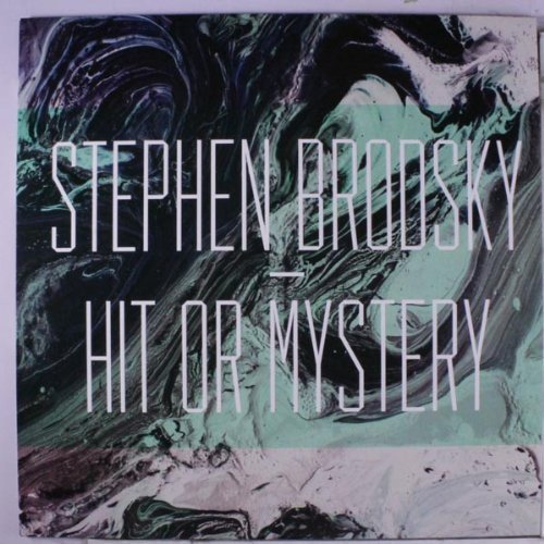 Stephen Brodsky Hit Or Mystery Two Tone Clear Black Colored Vinyl Limited To 500