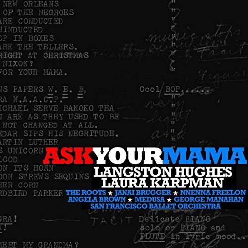 Laura Karpman Ask Your Mama (poetry By Langston Hughes)
