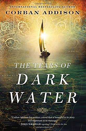 Corban Addison The Tears Of Dark Water