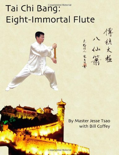 Jesse Tsao Tai Chi Bang Eight Immortal Flute