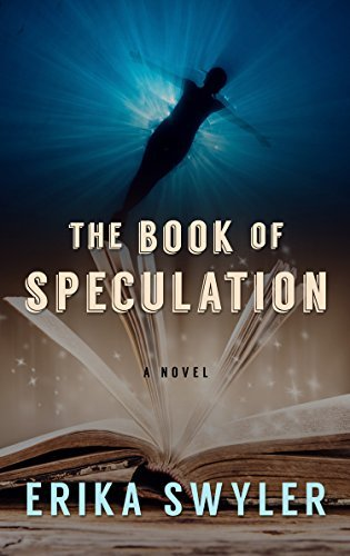 Erika Swyler The Book Of Speculation Large Print