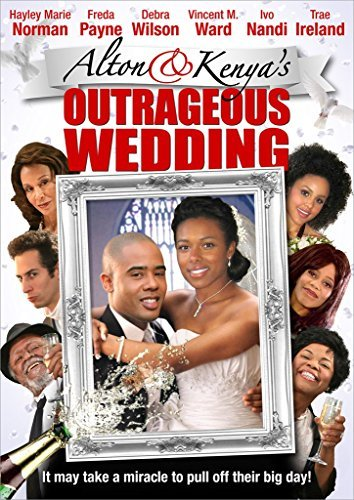 Alton & Kenya's Outrageous Wedding Alton & Kenya's Outrageous Wedding DVD Nr