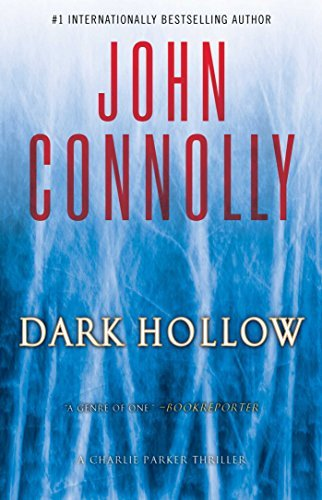 John Connolly Dark Hollow A Charlie Parker Thriller