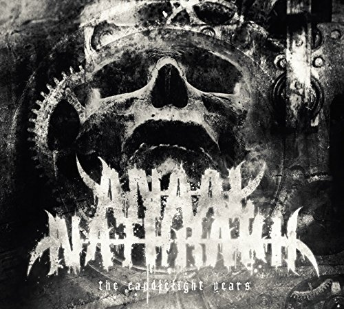Anaal Nathrakh Candlelight Years