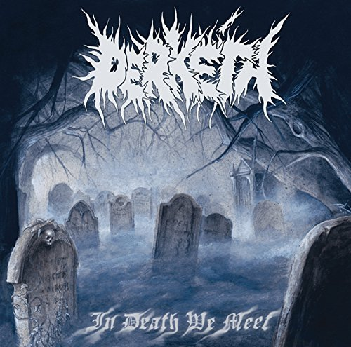 Derketa In Death We Meet