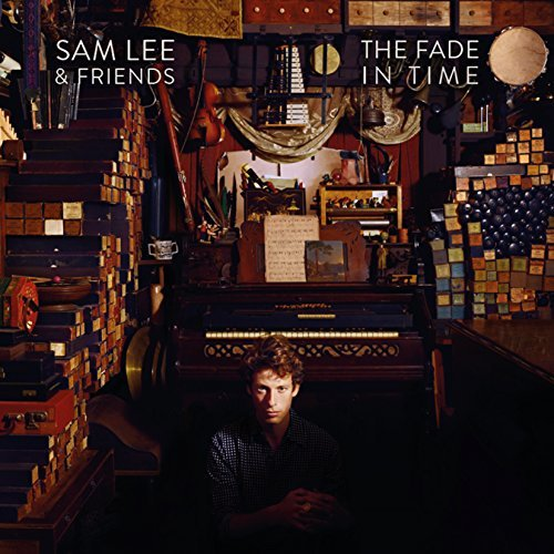 Sam Friends Lee Fade In Time