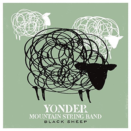 Yonder Mountain String Band Black Sheep Black Sheep
