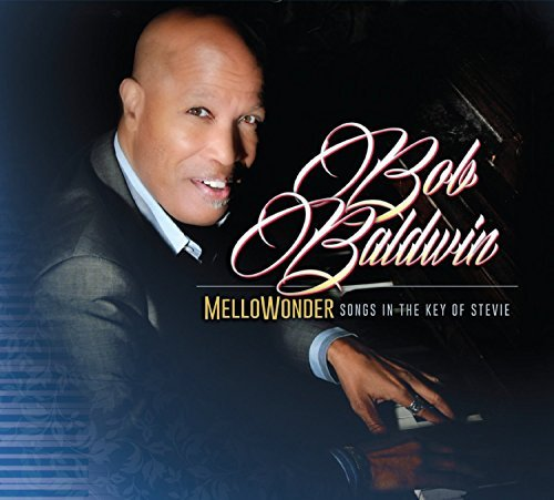 Bob Baldwin Mellowonder Songs In The Key