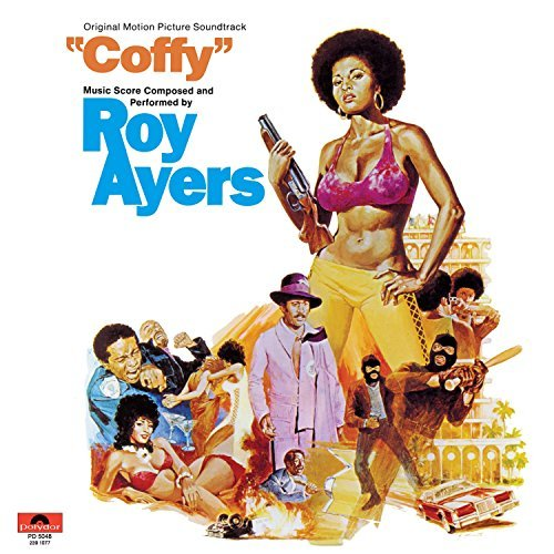 Roy Ayers Coffy Soundtrack Soundtrack