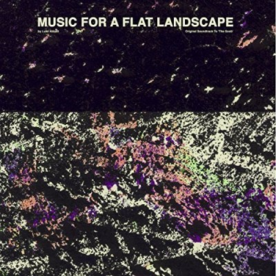 Luke Abbott Music For A Flat Landscape O Music For A Flat Landscape O