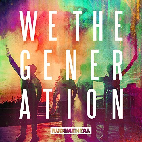 Rudimental We The Generation We The Generation