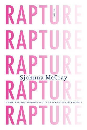 Sjohnna Mccray Rapture Poems