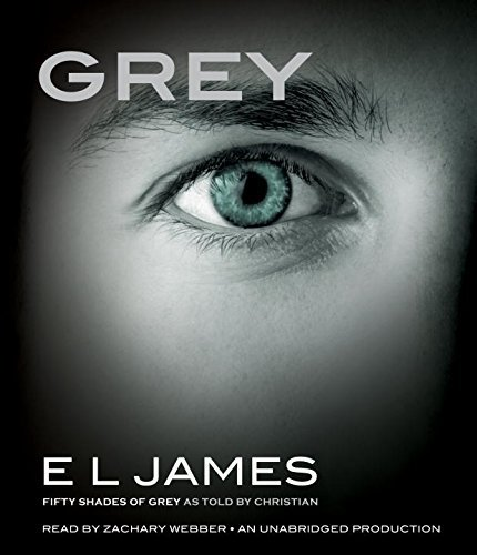E. L. James Grey Fifty Shades Of Grey As Told By Christian