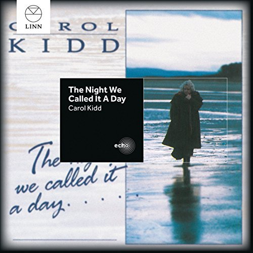 Carol Kidd Night We Called It A Day