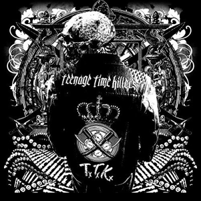 Teenage Time Killers Greatest Hits Vol. 1 Greatest Hits Vol. 1