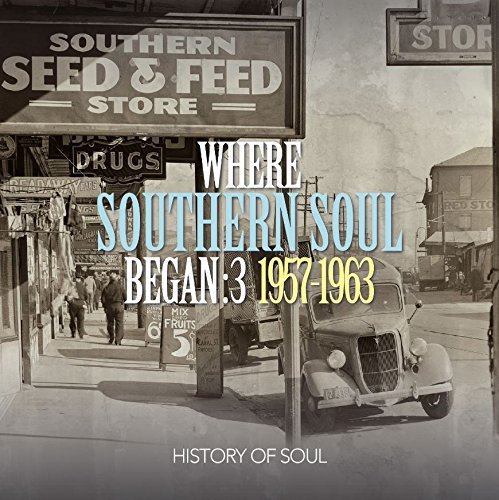 Various Artist Where Southern Soul Began 3 Where Southern Soul Began 3