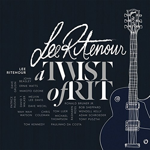Lee Ritenour A Twist Of Rit Twist Of Rit