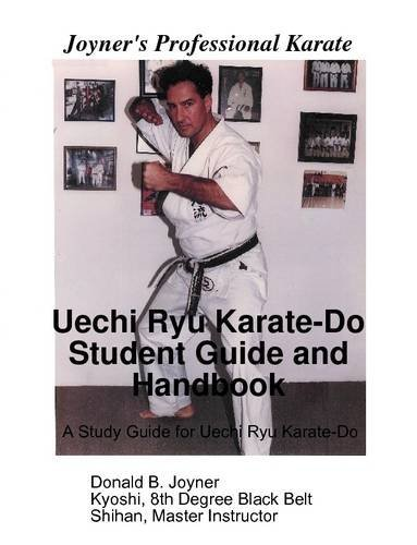 Donald Joyner Uechi Ryu Karate Do Student Guide And Handbook