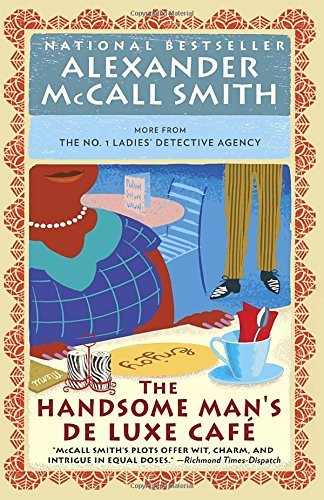 Alexander Mccall Smith The Handsome Man's De Luxe Caf?