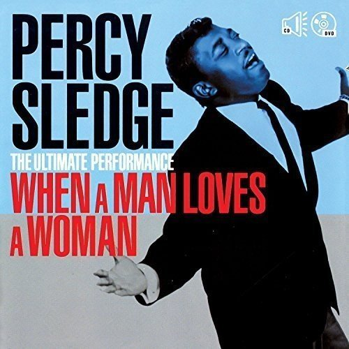 Percy Sledge Ultimate Performance When A