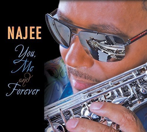 Najee You Me & Forever