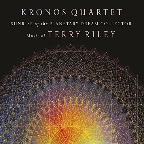Kronos Quartet Sunrise Of The Planetary Dream