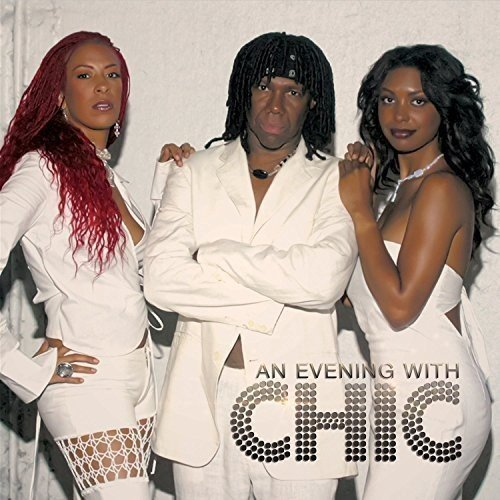 Chic Evening With Chic