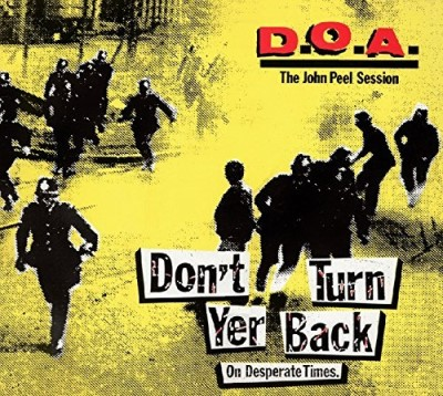Doa Don't Turn Yer Back (on Desperation Times) Lp