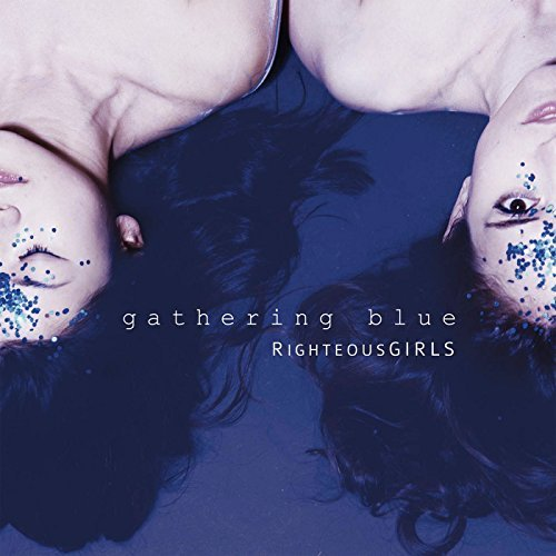 Righteousgirls Gathering Blue