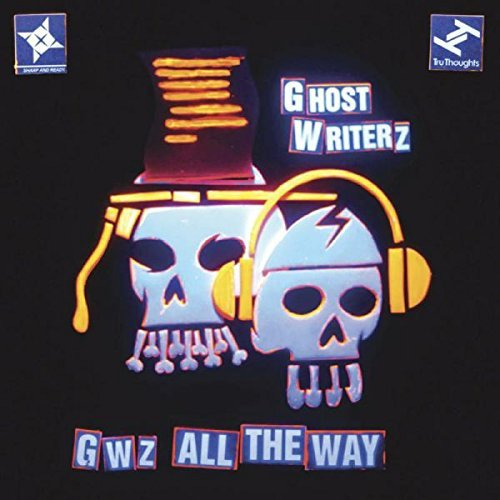 Ghost Writerz Gwz All The Way