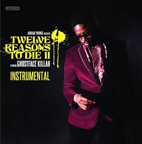 Adrian Younge Presents Ghostf 12 Reasons To Die Ii Instrume 12 Reasons To Die Ii Instrume