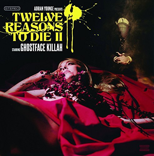 Ghostface Killah 12 Reasons To Die Ii 12 Reasons To Die Ii