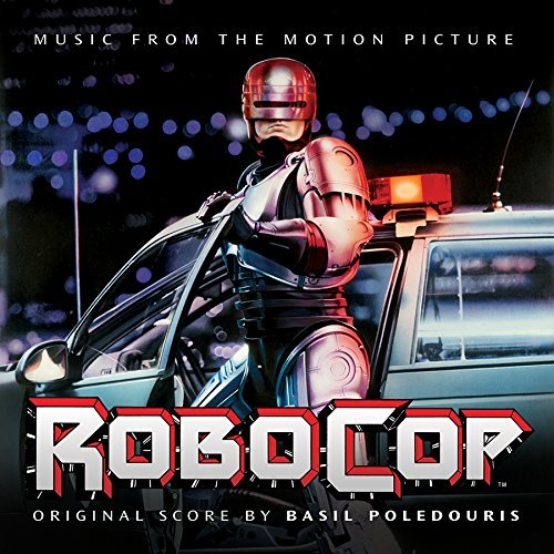 Robocop Soundtrack Music By Basil Poledouris