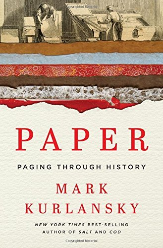 Mark Kurlansky Paper Paging Through History
