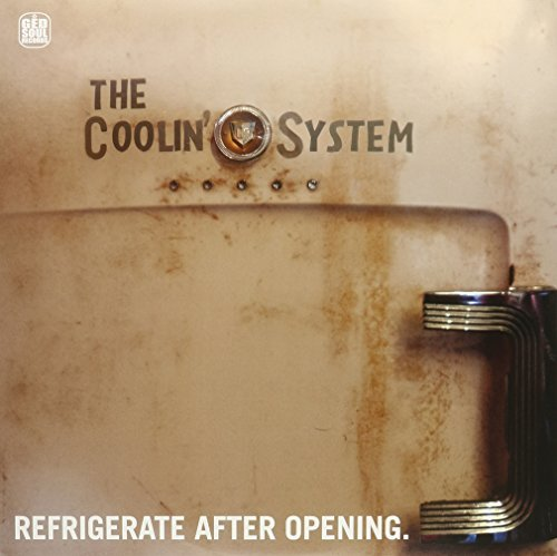 Coolin' System Refrigerate After Opening Refrigerate After Opening