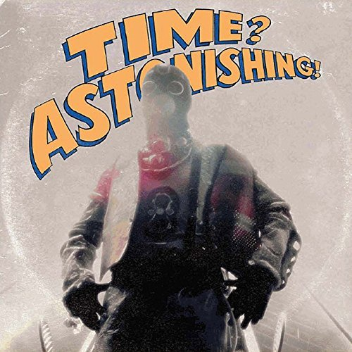 L'orange & Kool Keith Time Astonishing