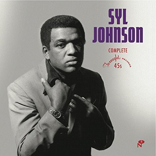 Syl Johnson Complete Twinight Singles