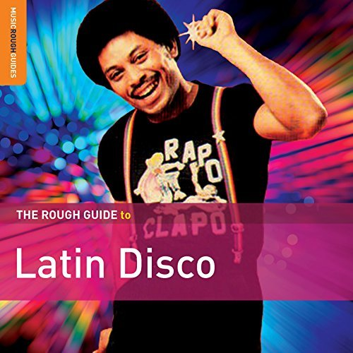 Rough Guide Rough Guide To Latin Disco Rough Guide To Latin Disco