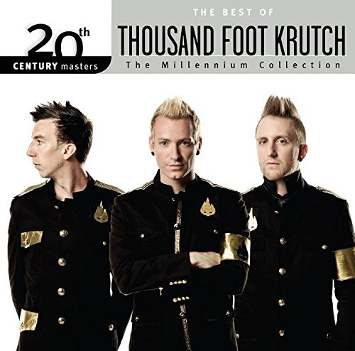 Thousand Foot Krutch Millennium Collection 20th Ce